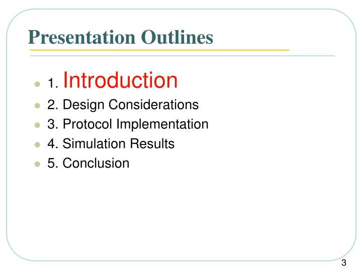 Presentation outlines1
