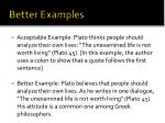 better examples