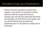 introduce tag your quotations