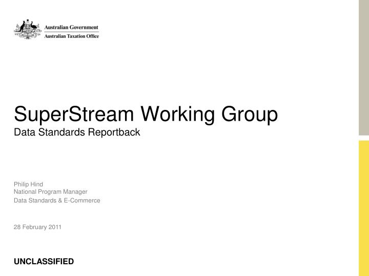 superstream working group data standards reportback n.