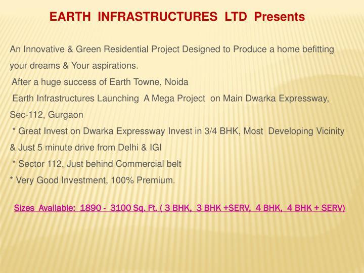EARTH  INFRASTRUCTURES  LTD  Presents