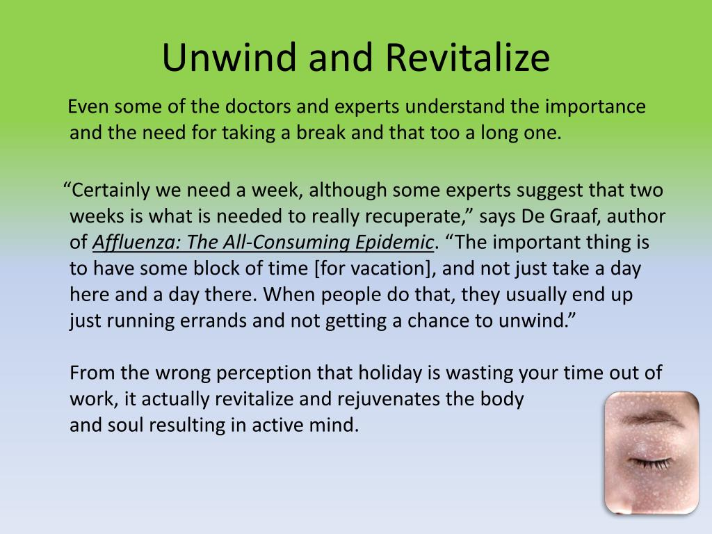 Unwind and Revitalize