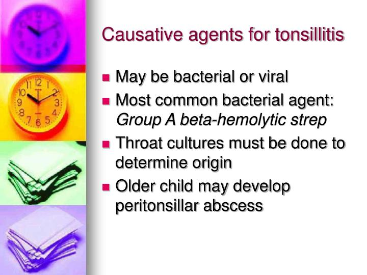 Causative agents for tonsillitis
