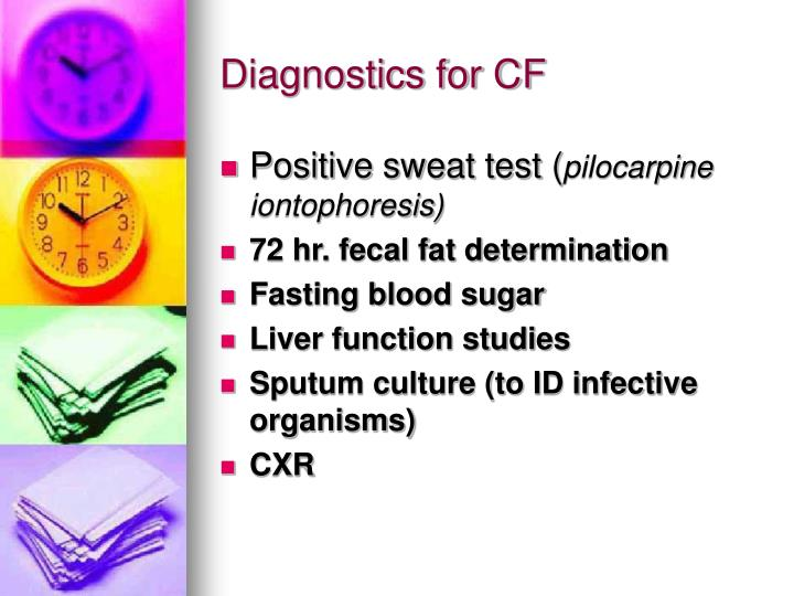 Diagnostics for CF