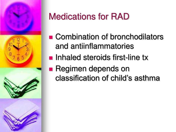 Medications for RAD