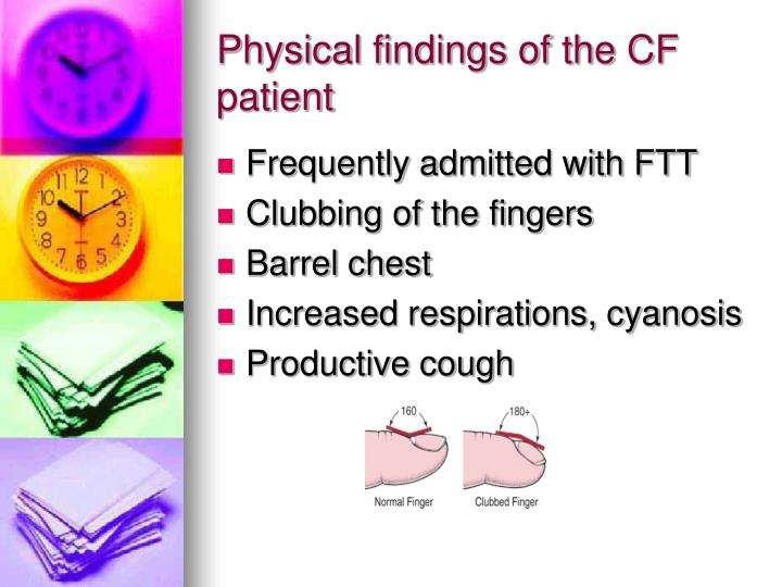 Physical findings of the CF patient