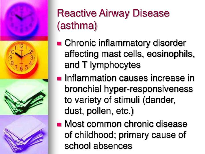 Reactive Airway Disease (asthma)