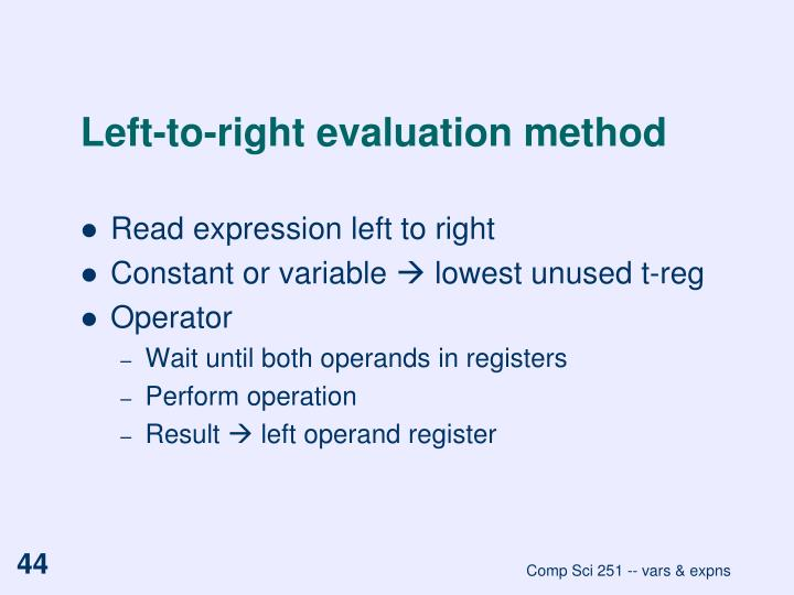 Left-to-right evaluation method