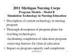 2011 michigan nursing corps program models model b simulation technology in nursing education1