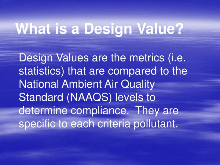 What is a Design Value?