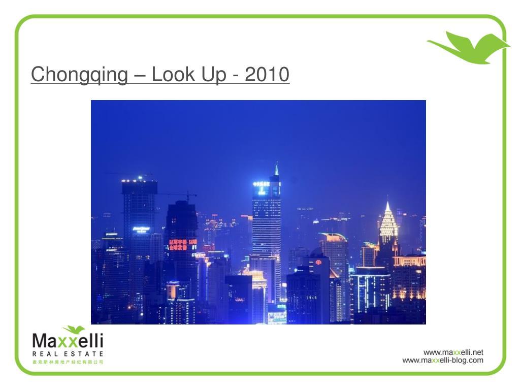 Chongqing – Look Up - 2010