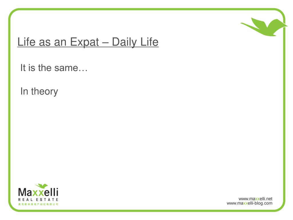 Life as an Expat – Daily Life