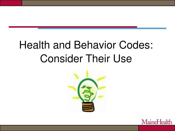 Health and Behavior Codes: