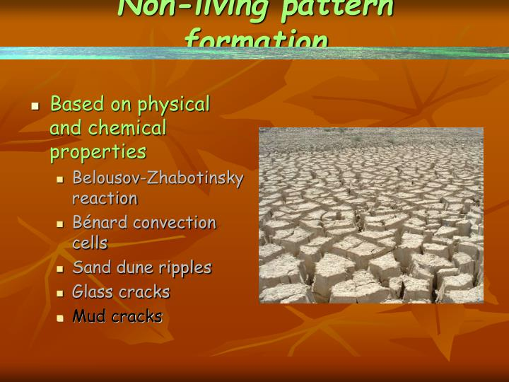 Non-living pattern formation