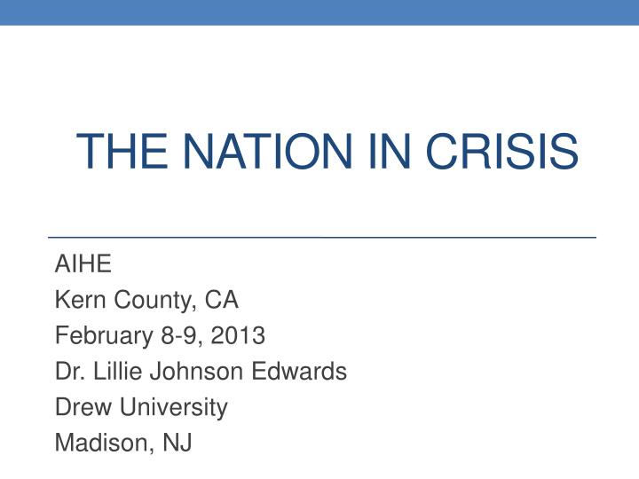 the nation in crisis n.