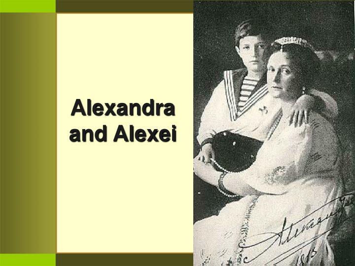 Alexandra and alexei