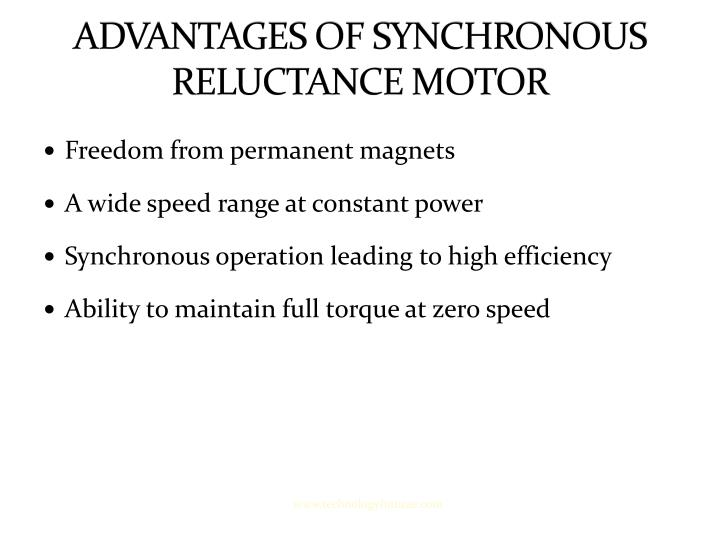 ADVANTAGES OF SYNCHRONOUS RELUCTANCE MOTOR