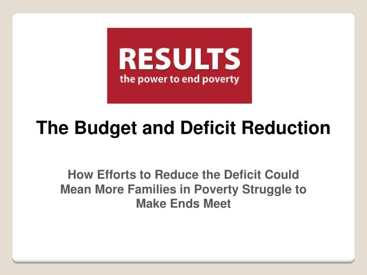 the budget and deficit reduction n.