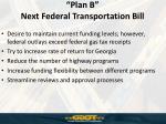 plan b next federal transportation bill