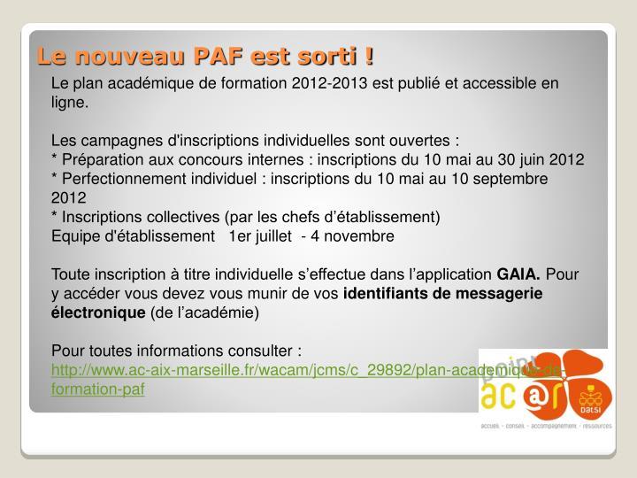 Le plan académique de formation 2012-2013 est publié et accessible en ligne.