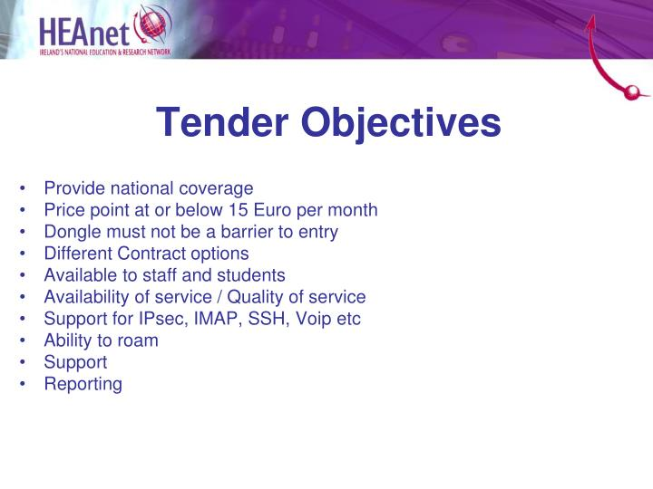 Tender Objectives