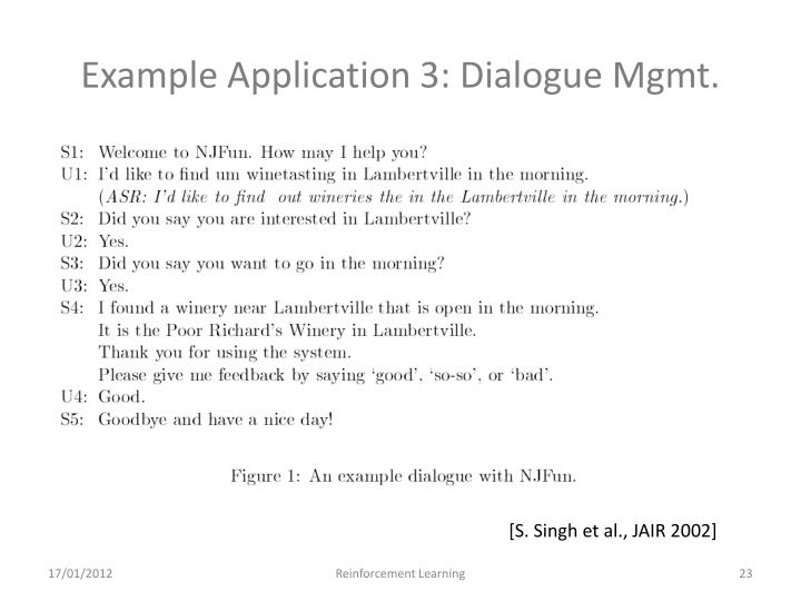 Example Application 3: Dialogue Mgmt.