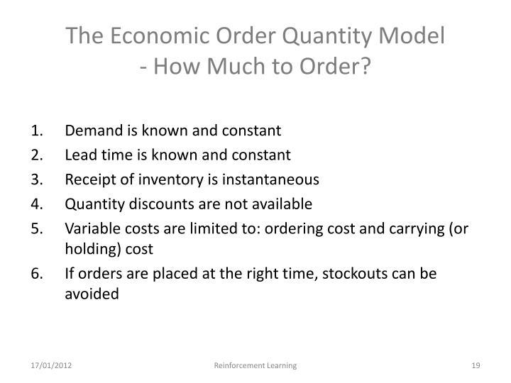 The Economic Order Quantity Model