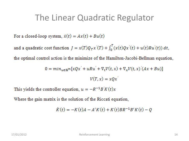 The Linear Quadratic Regulator
