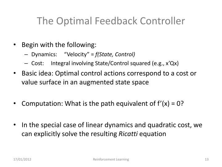 The Optimal Feedback Controller