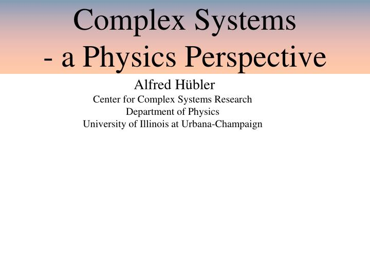 complex systems a physics perspective n.