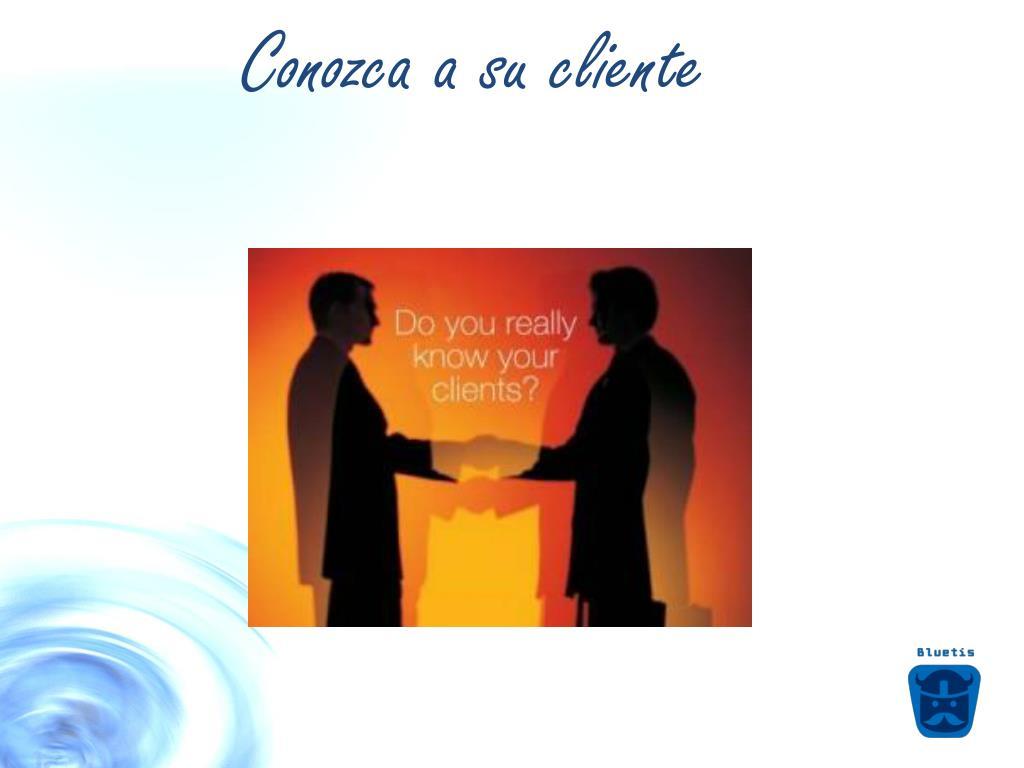 Conozca a su cliente
