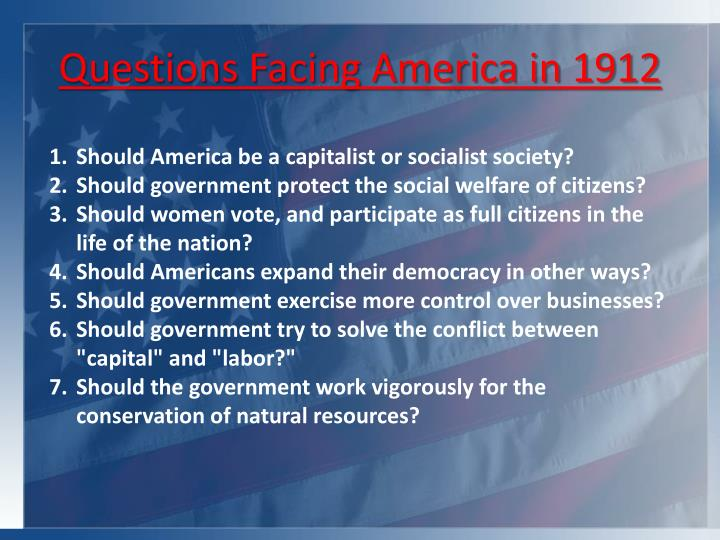 Questions facing america in 1912