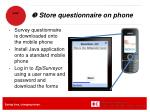 store questionnaire on phone