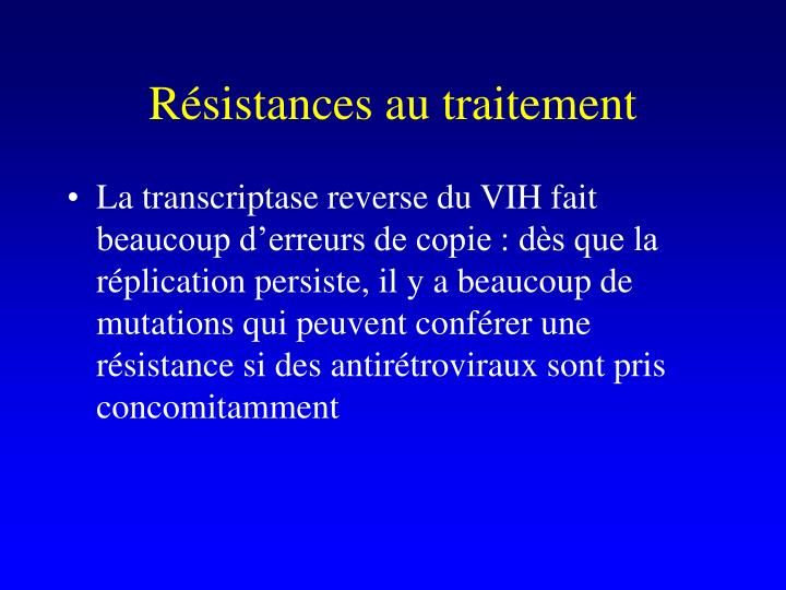 Résistances au traitement