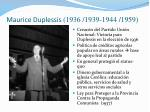 maurice duplessis 1936 1939 1944 1959