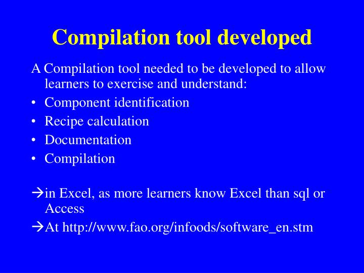 Compilation tool developed