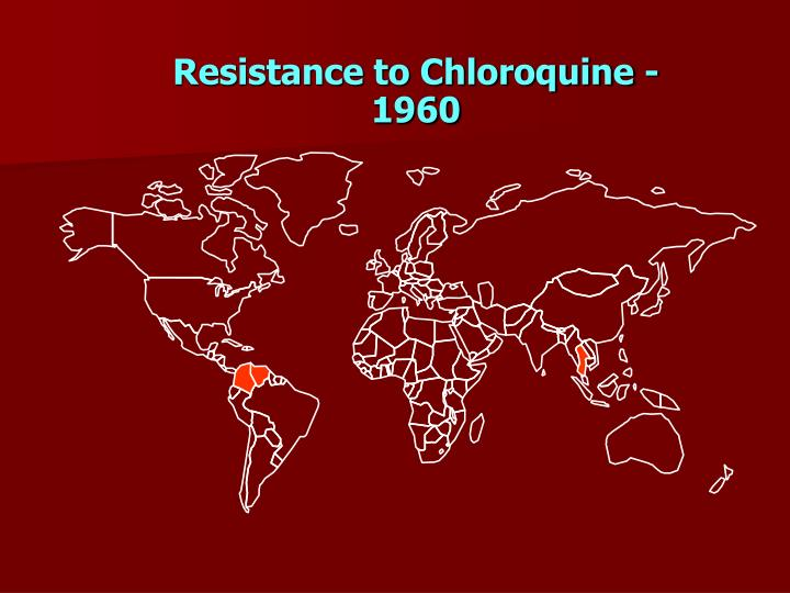 Resistance to Chloroquine - 1960