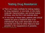 testing drug resistance