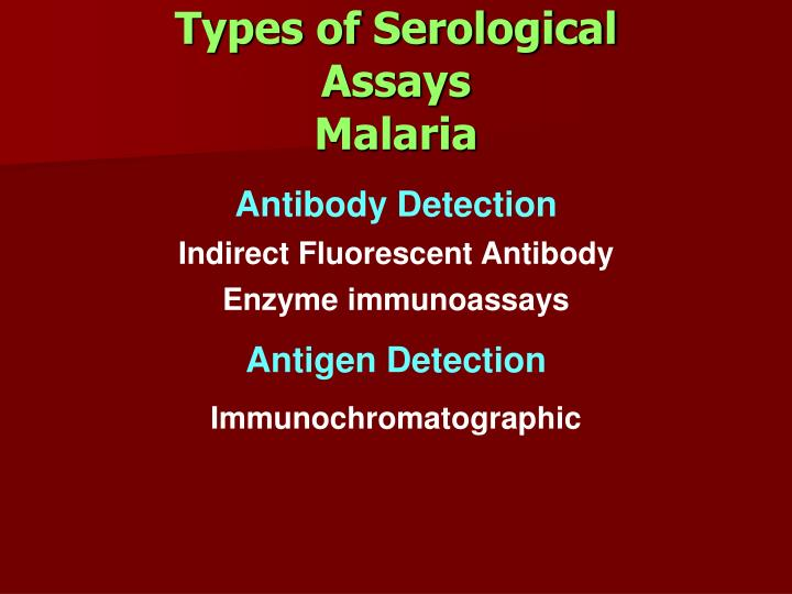 Types of Serological Assays