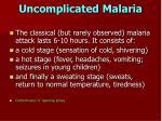 uncomplicated malaria