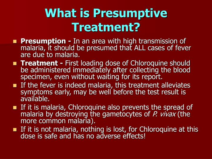 What is Presumptive Treatment?