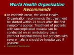 world health organization recommends