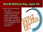 world malaria day april 251