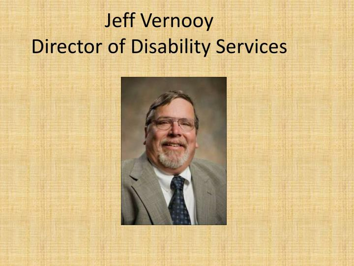 Jeff vernooy director of disability services