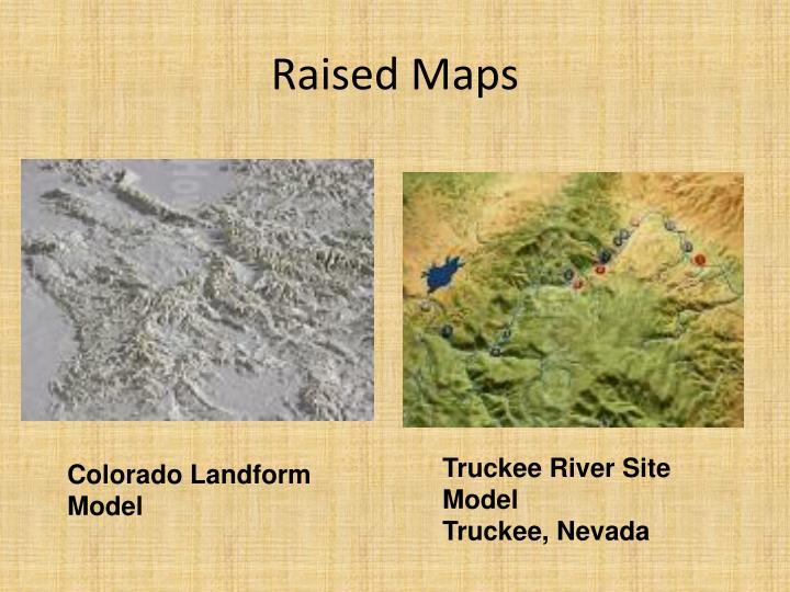 Raised Maps