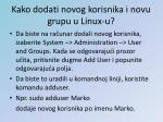 kako dodati novog korisnika i novu grupu u linux u