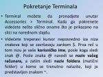 pokretanje terminala
