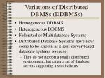 variations of distributed dbmss ddbmss