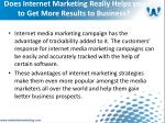 does internet marketing really helps you to get more results to business8