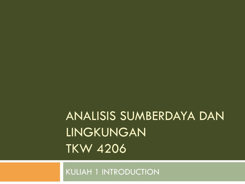analisis sumberdaya dan lingkungan tkw 4206 l.